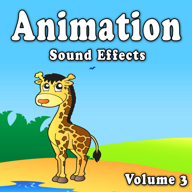 Animation Sound Effects, Vol  3 by The Hollywood Edge Sound