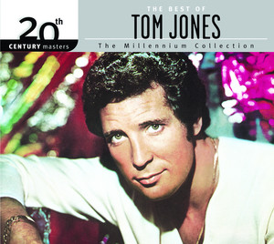 The Best Of Tom Jones 20th Century Masters The Millennium Collection - Tom Jones