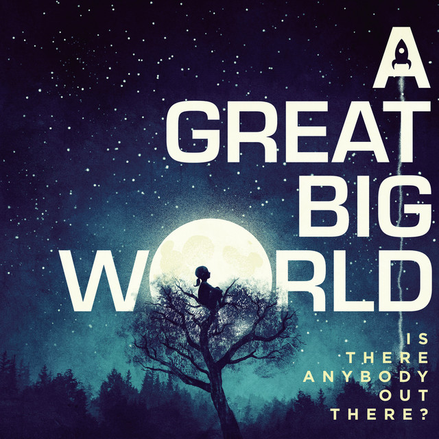 A Great Big World Is There Anybody Out There? album cover