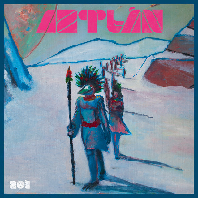 Album cover for Aztlán by Zoé