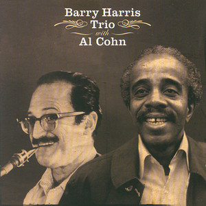 Barry Harris Trio With Al Cohn