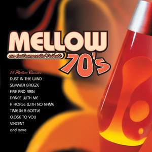 Mellow 70's: An Instrumental Tribute to the Music of the 70's album