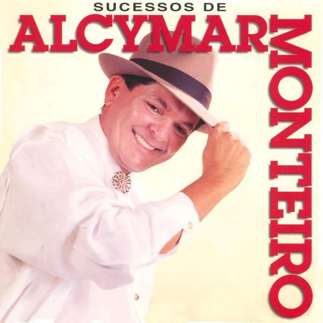 Sucessos de Alcymar Monteiro