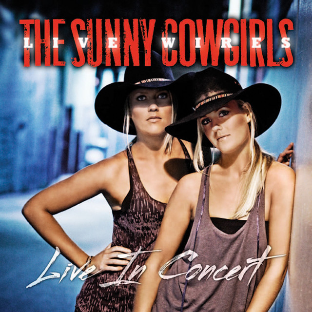 The Sunny Cowgirls Live Wires, Live in Concert album cover