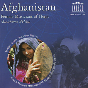 Afghanistan: Female Musicians of Herat