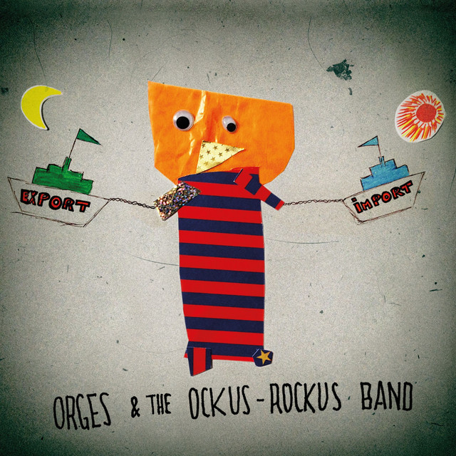 Orges & The Ockus-Rockus Band