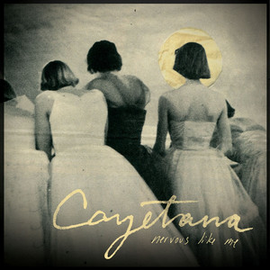 Album cover for Nervous like me by Cayetana