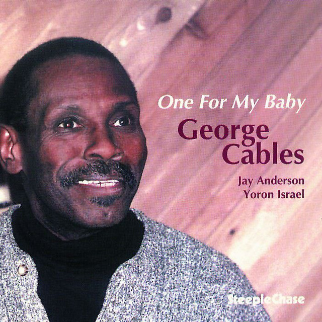 George Cables One For My Baby album cover
