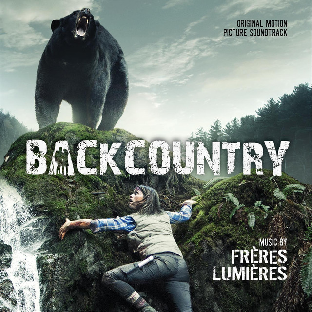 backcountry original motion picture soundtrack by frères lumières