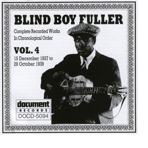 Blind Boy Fuller Vol. 4 1937 - 1938 - Blind Boy Fuller