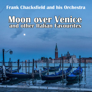 Moon over Venice and other Italian Favourites album