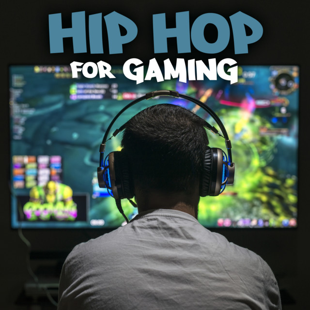 Hip Hop For Gaming
