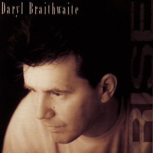 Rise - Daryl Braithwaite