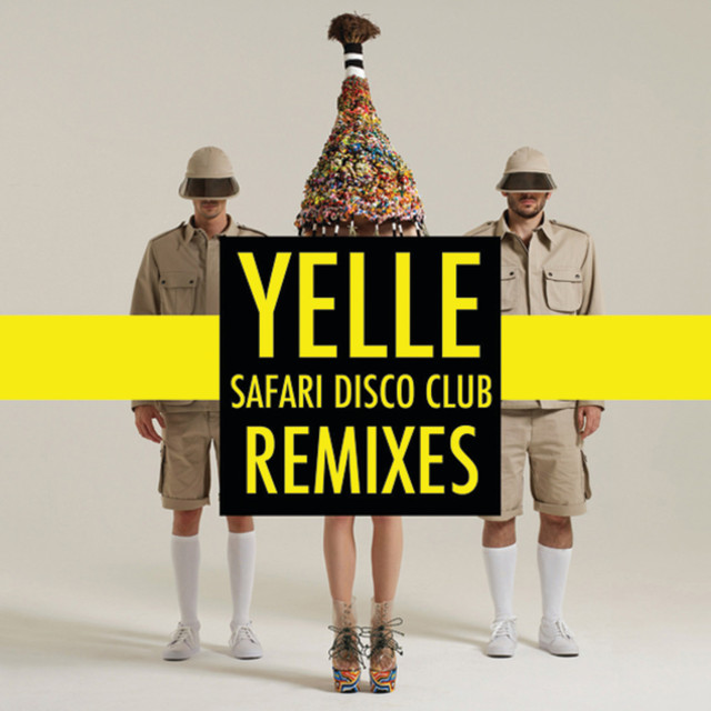Safari Disco Club: Remixes