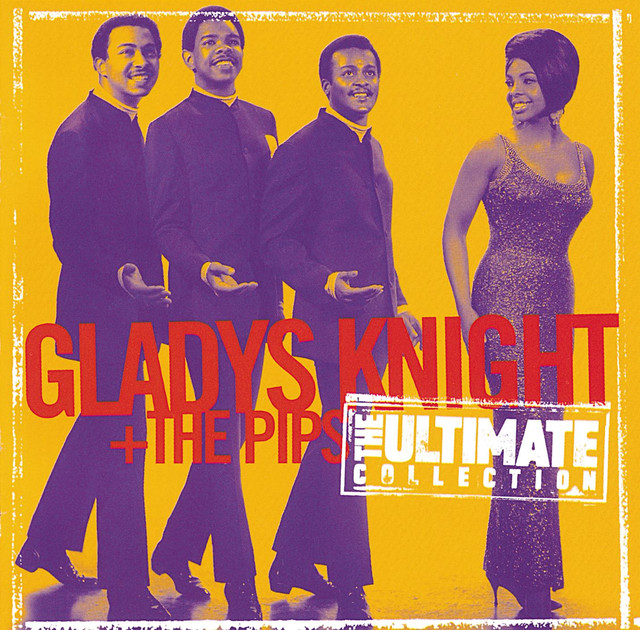 The Ultimate Collection Album By Gladys Knight & The Pips