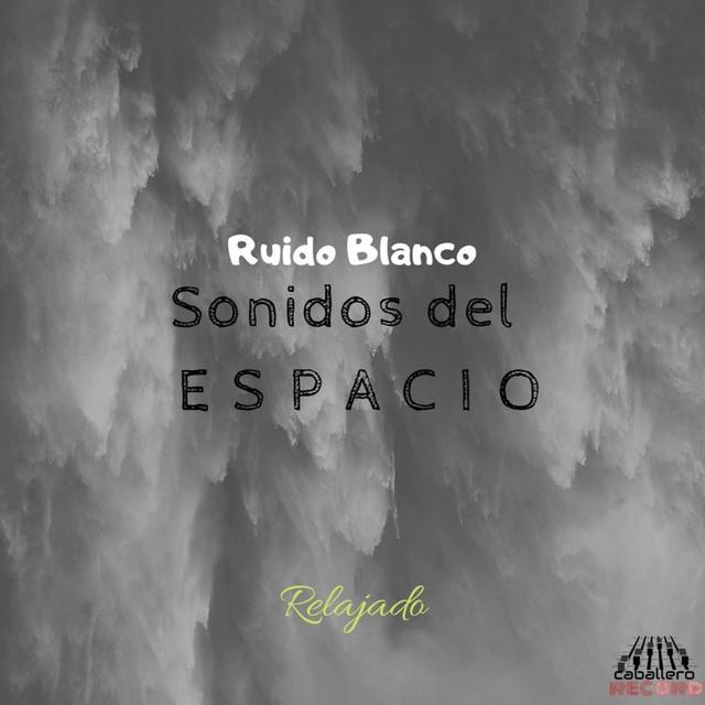 Ruido Blanco: Sonidos Del Espacio