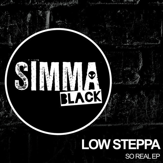 So real - Low Steppa