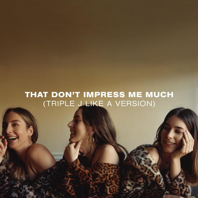 That Don't Impress Me Much (triple j Like A Version)