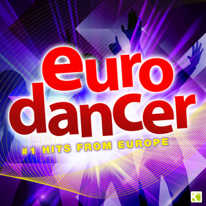 Eurodancer - #1 Dance Hits from Europe Albümü