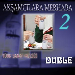 Akşamcılara Merhaba, Vol. 2 (Duble) Albümü