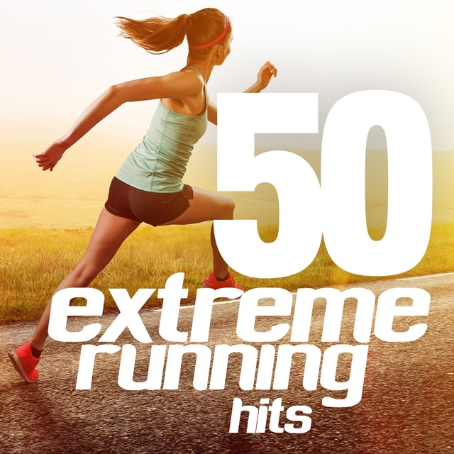 50 Extreme Running Hits