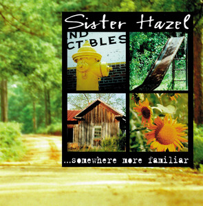 ...Somewhere More Familiar - Sister Hazel