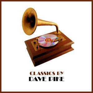Classics by Dave Pike album