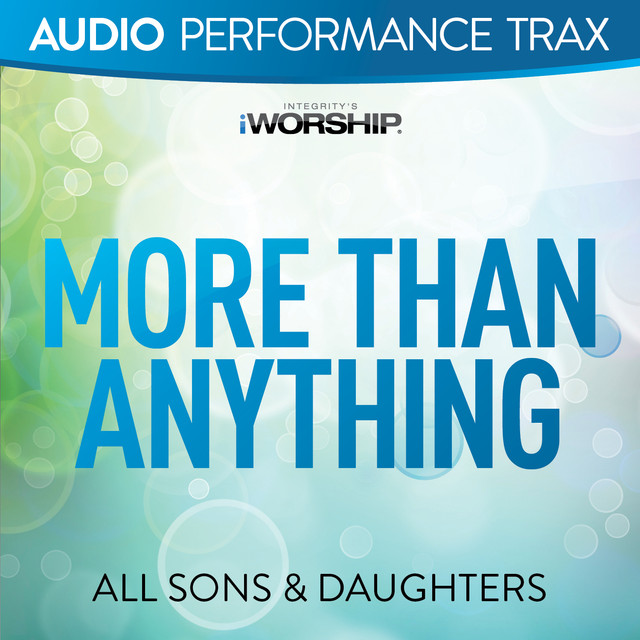 More Than Anything (Audio Performance Trax)