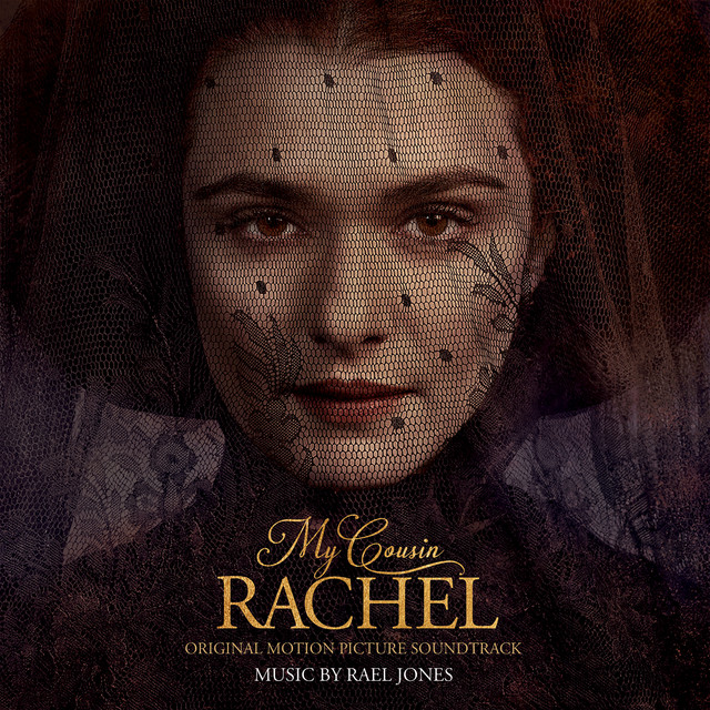 My Cousin Rachel (Original Motion Picture Soundtrack)