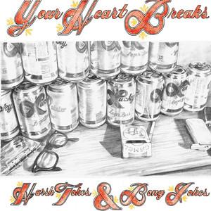 Your Heart Breaks