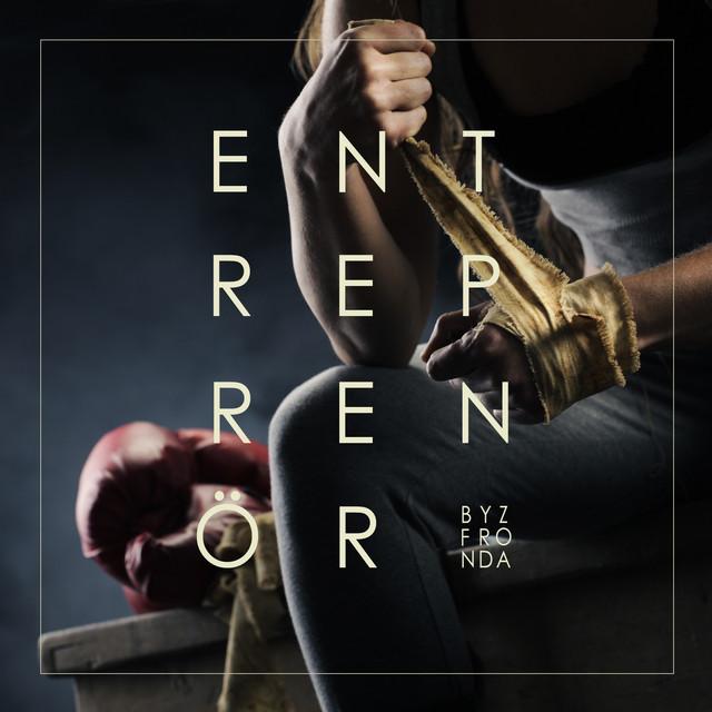 Entreprenör - (Byz x Fronda)
