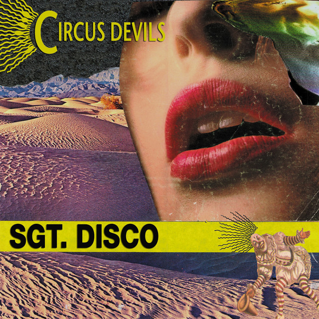 Album cover for Sgt. Disco by Circus Devils