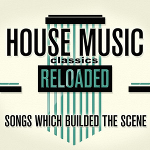 House Music Classics Reloaded album