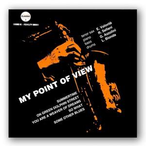 Eraldo Volontè - My Point Of View