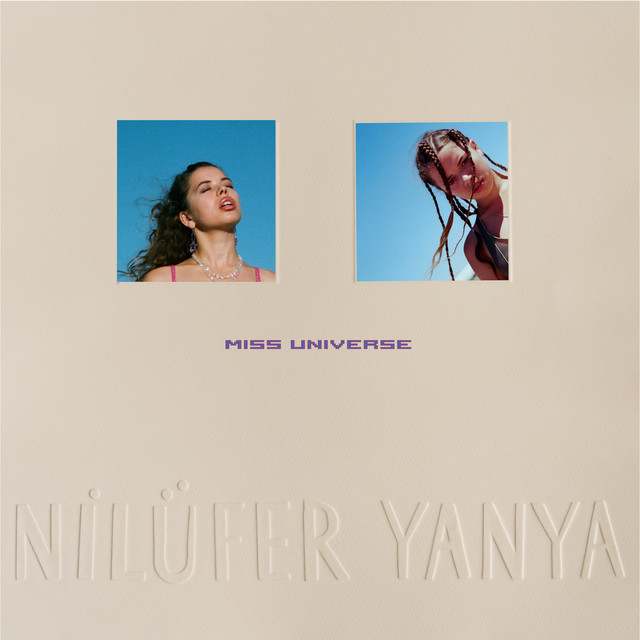 Album cover for Miss Universe by Nilüfer Yanya