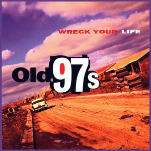 Wreck Your Life album