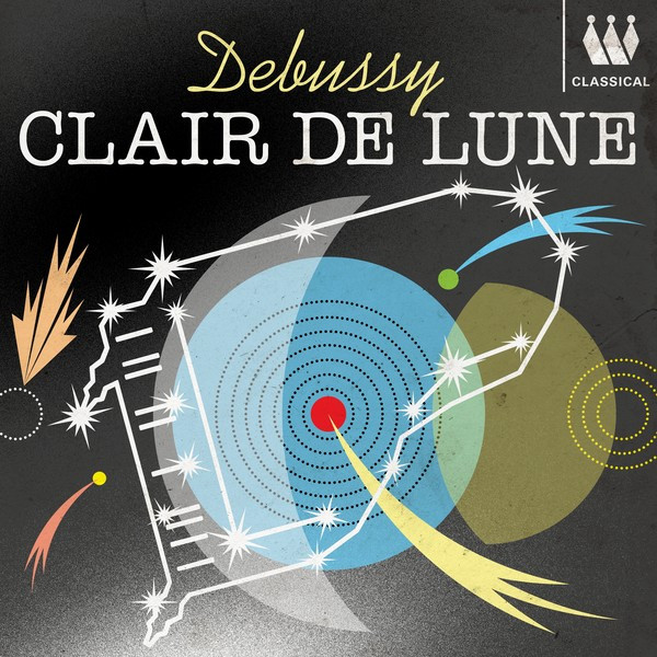 Album cover for Debussy - Clair de Lune by Claude Debussy, Various Artists