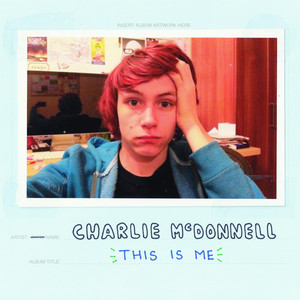 This Is Me - Charlie McDonnell