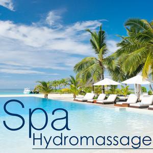 Spa Hydromassage – Musique de Méditation pour Thérapie du Bien-être, Massage relaxant, Sauna et Bain Turc, Compilation Anti Stress Albumcover
