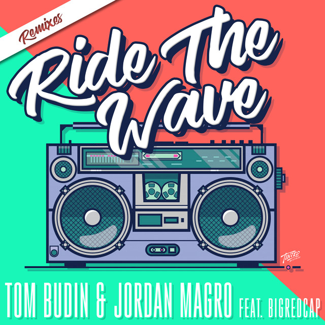 Ride the Wave (Remixes)