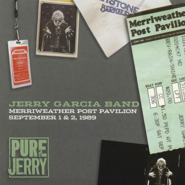 Pure Jerry: Merriweather Post Pavilion, September 1 & 2, 1989