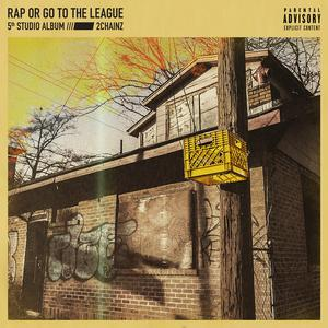 Rap Or Go To The League Albümü
