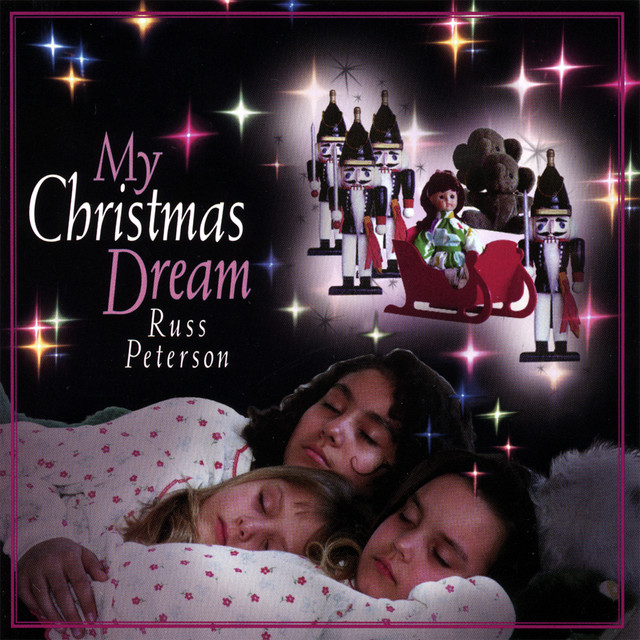 My Christmas Dream.My Christmas Dream A Song By Russ Peterson On Spotify