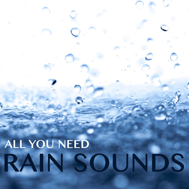 All You Need Rain Sounds Albumcover