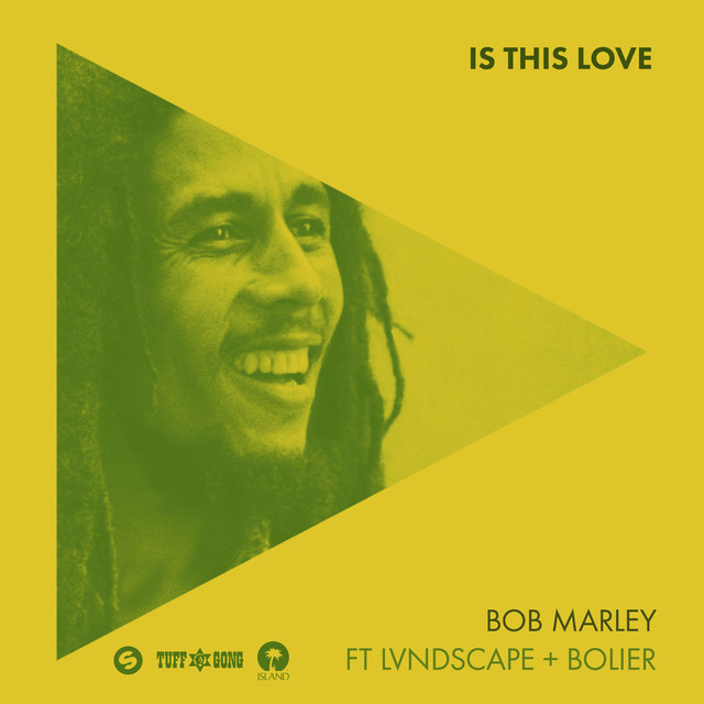 Is This Love (Remix) by Bob Marley & The Wailers on Spotify