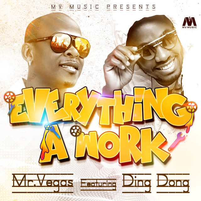Everything A Work (feat. Ding Dong) - Single