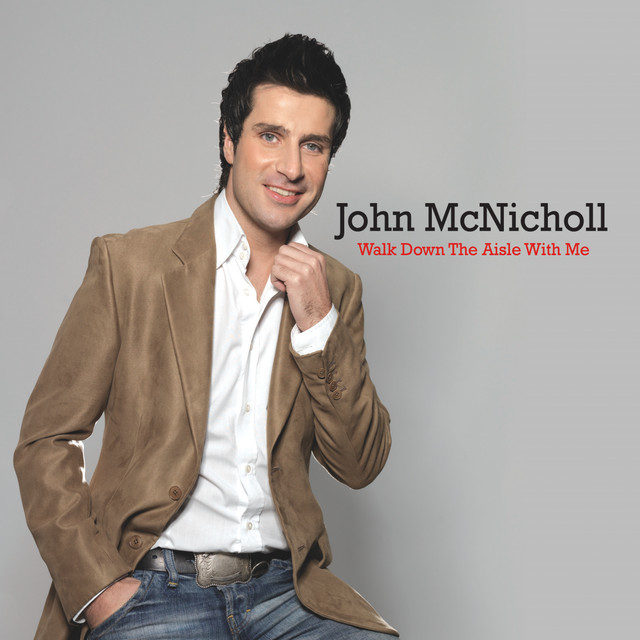 Walk Down The Aisle With Me By John McNicholl On Spotify