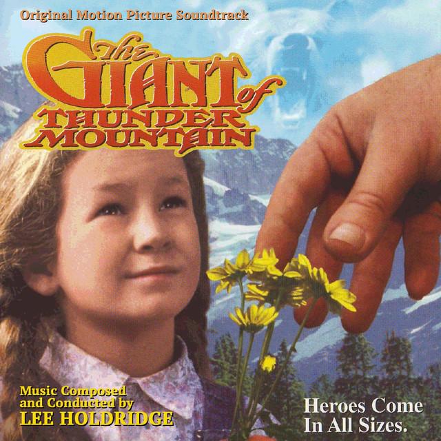 Giant of Thunder Mountain (Original Soundtrack Recording)