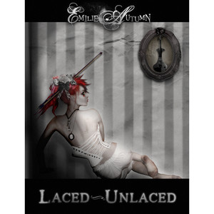 Laced/Unlaced  - Emilie Autumn
