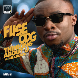 Fuse ODG, KillBeatz Thinking About U cover